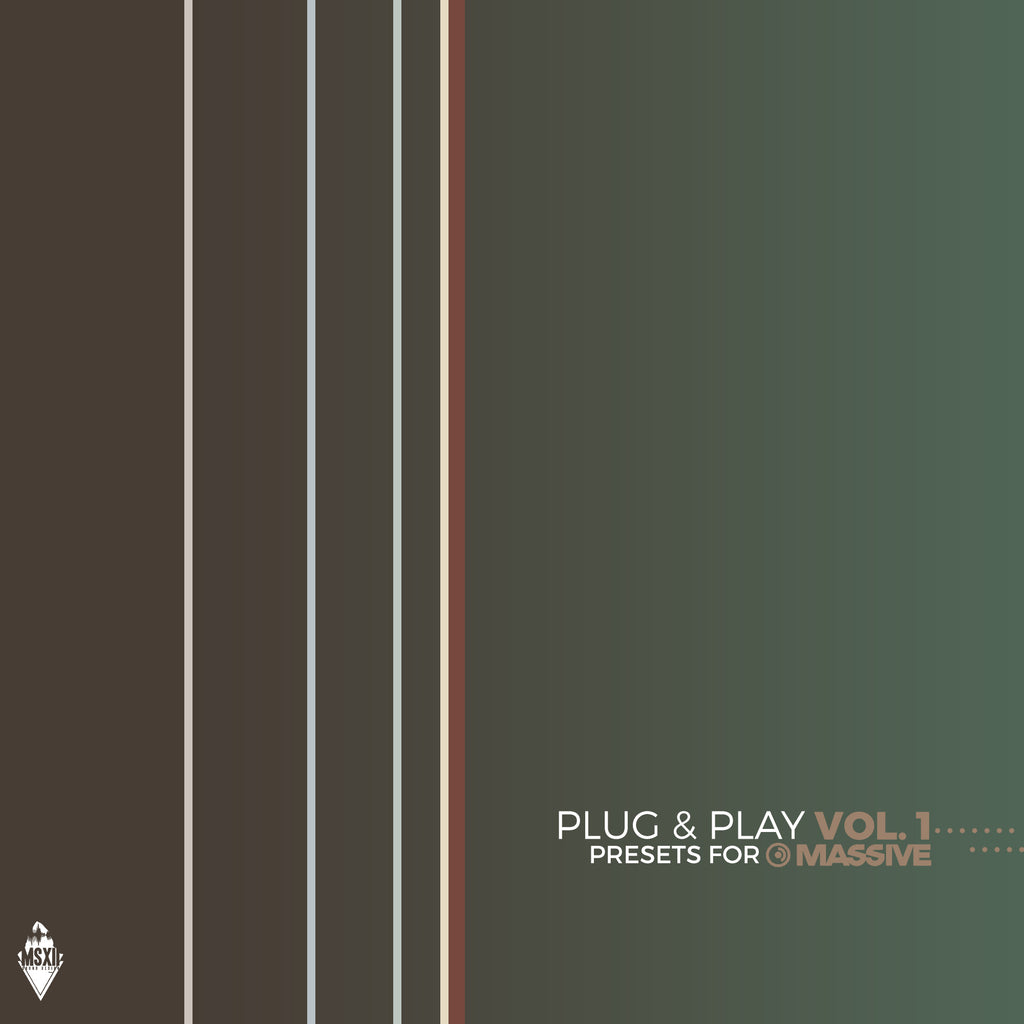 Plug & Play Vol. 1 - MSXII Massive Presets