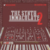 The Synth Immaculate 2