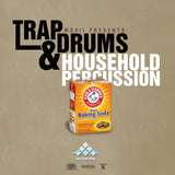 Trap Drums & Household Percussion