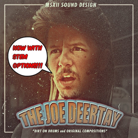 The Joe Deertay 2