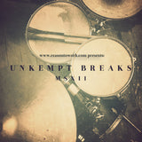 The Unkempt Breaks