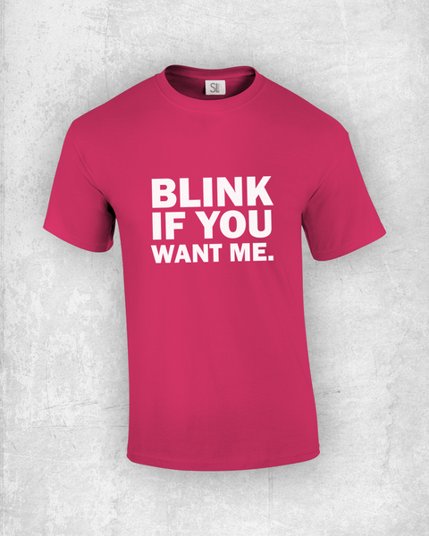 Blink If You Want Me!