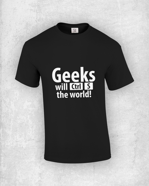 Geeks will Ctrl+S the world!
