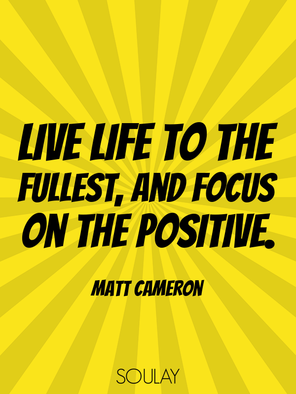 Live Life To The Fullest And Focus On The Positive Poster Soulay