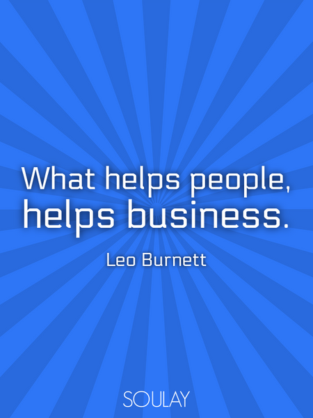 What helps people, helps business. (Poster)