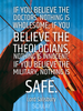 If you believe the doctors, nothing is wholesome; if you believe th... - Quote Poster