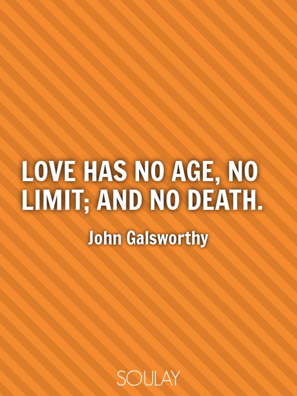 Love Has No Age No Limit And No Death Poster Soulay