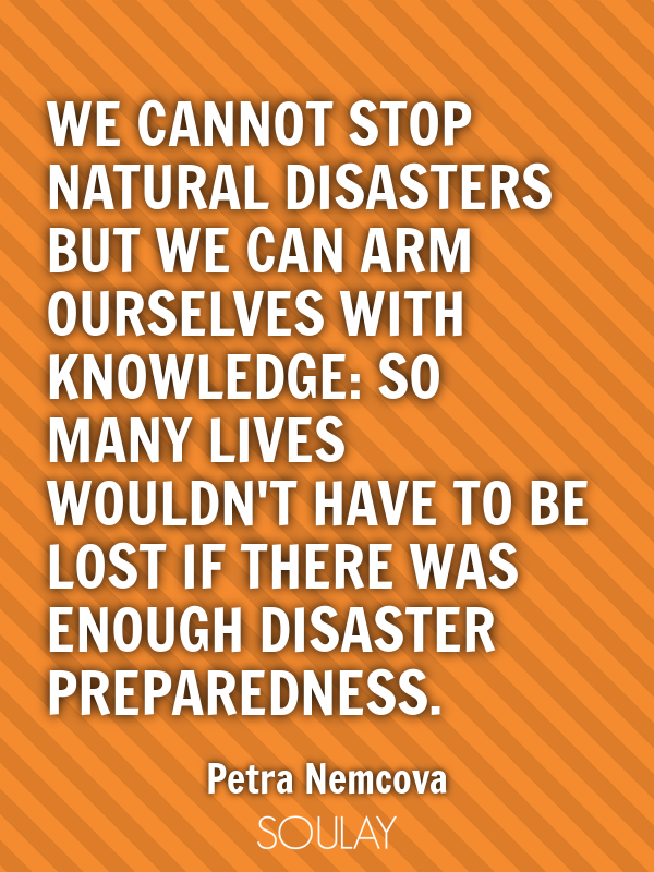 The Best 60 Natural Disasters Quotes Annportal