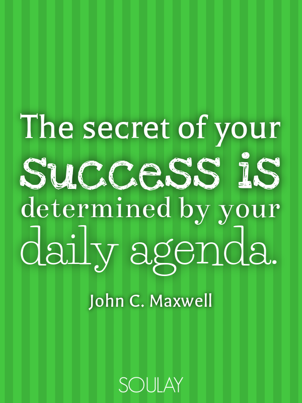photo relating to Daily Agenda named The mystery of your results is resolved through your each day routine. (Poster)