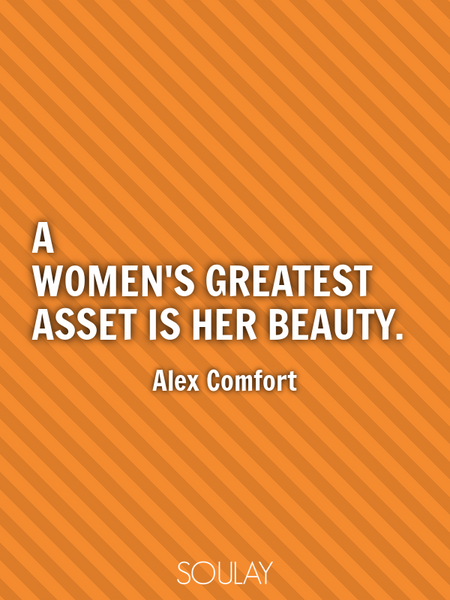 A women's greatest asset is her beauty. (Poster)