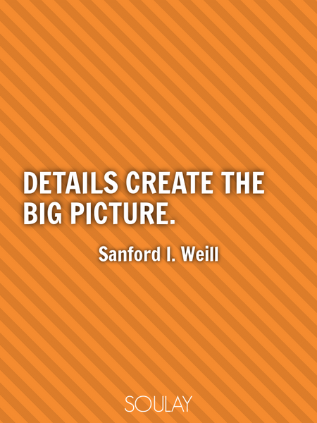 Details create the big picture. (Poster)