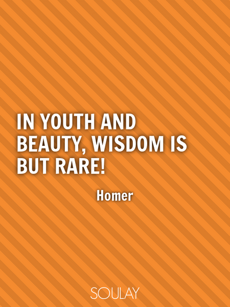 In youth and beauty, wisdom is but rare! (Poster)