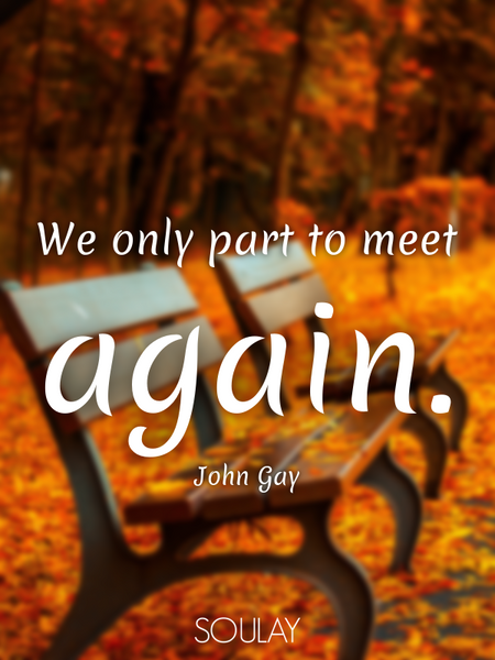 We only part to meet again. (Poster)