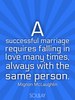 A successful marriage requires falling in love many times, always w... - Quote Poster