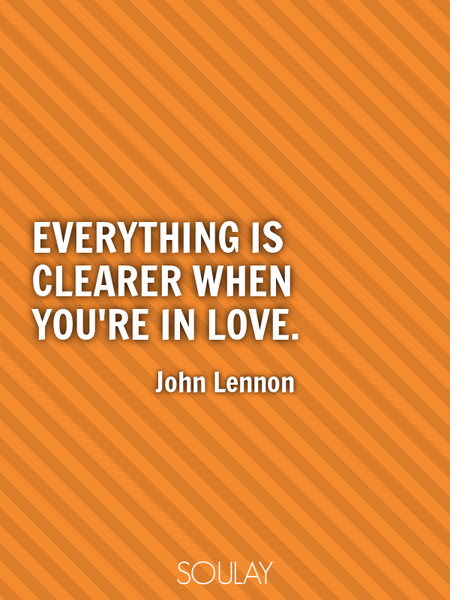 Everything is clearer when you're in love. (Poster)