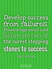 Develop success from failures. Discouragement and failure are two o... - Quote Poster