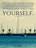 The first step toward success is taken when you refuse to be a capt... - Quote Poster