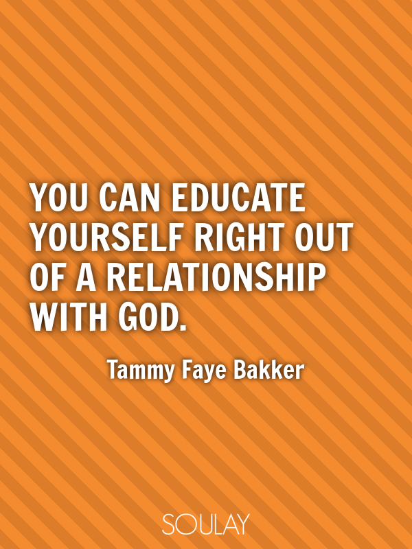 You Can Educate Yourself Right Out Of A Relationship With God