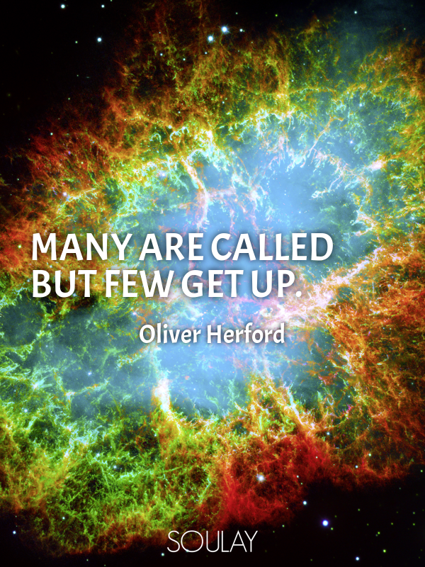 Many are called but few get up. - Quote Poster