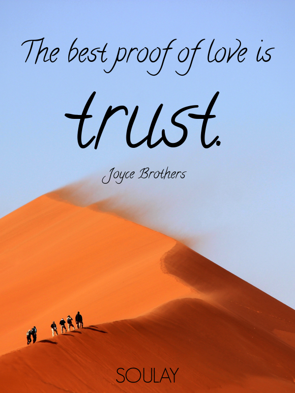 The Best Proof Of Love Is Trust Poster Soulay