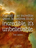 Football is an incredible game. Sometimes it's so incredible, it's ... - Quote Poster