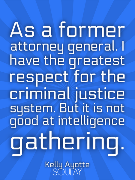 As a former attorney general. I have the greatest respect for the criminal justice system. But it... (Poster)