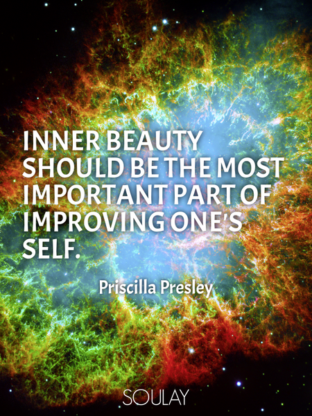 Inner beauty should be the most important part of improving one's self. (Poster)