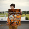 Develop success from failures. Discouragement and failure are two o... - 18x24 Poster