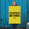 Age is something that doesn't matter, unless you are a cheese. - 24x36 Poster