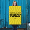 Seize the day, and put the least possible trust in tomorrow. - 24x36 Poster