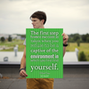 The first step toward success is taken when you refuse to be a capt... - 18x24 Poster
