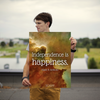 Independence is happiness. - 18x24 Poster
