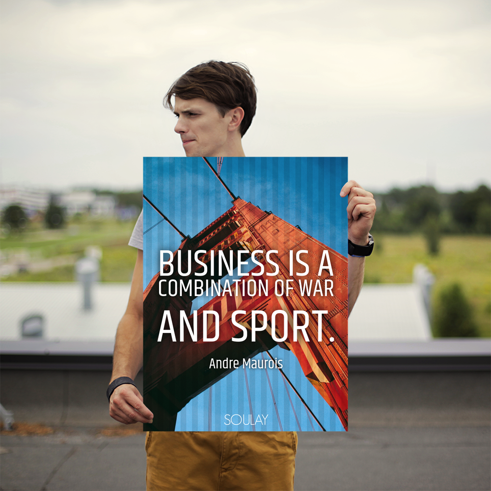 business is a combination of war and sport poster soulay