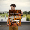 It is not God's will merely that we should be happy, but that we sh... - 18x24 Poster