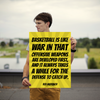 Basketball is like war in that offensive weapons are developed firs... - 18x24 Poster