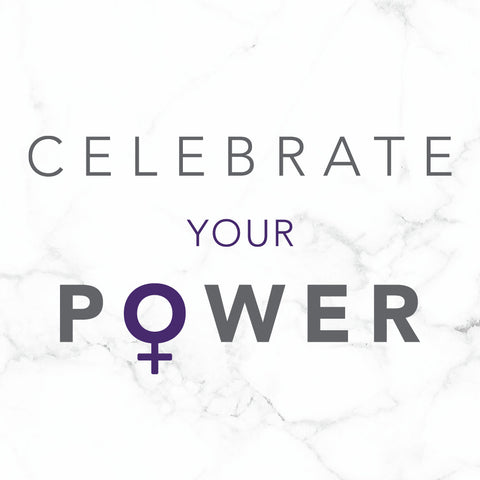 Celebrate Your Power