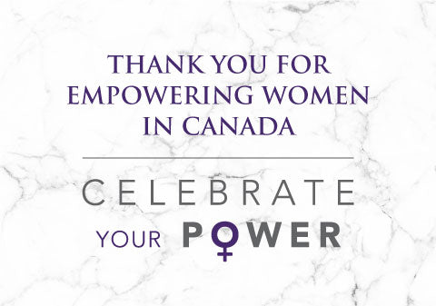 Thank you for Empowering Women in Canada | Celebrate your Power