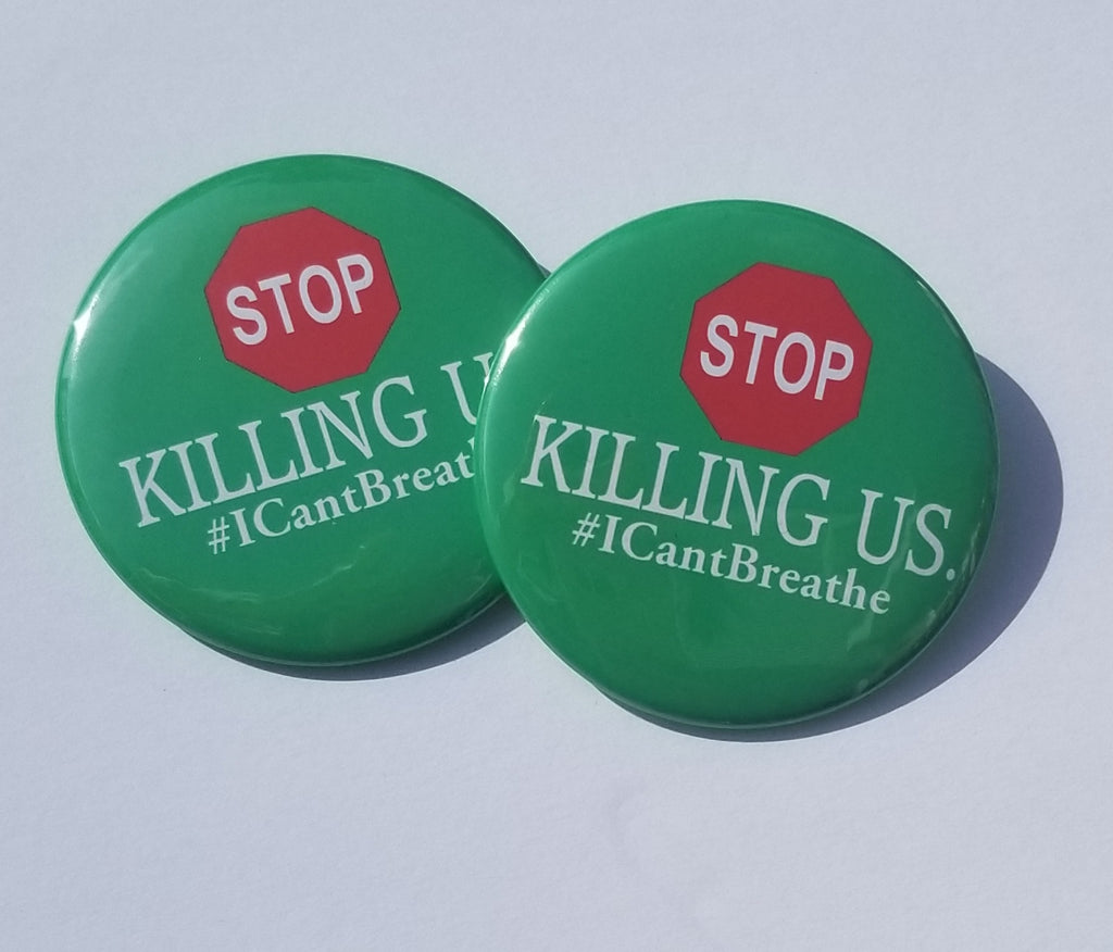 Stop Killing Us Pinback Button-African American-Black Lives Matter-Justice-For The Culture