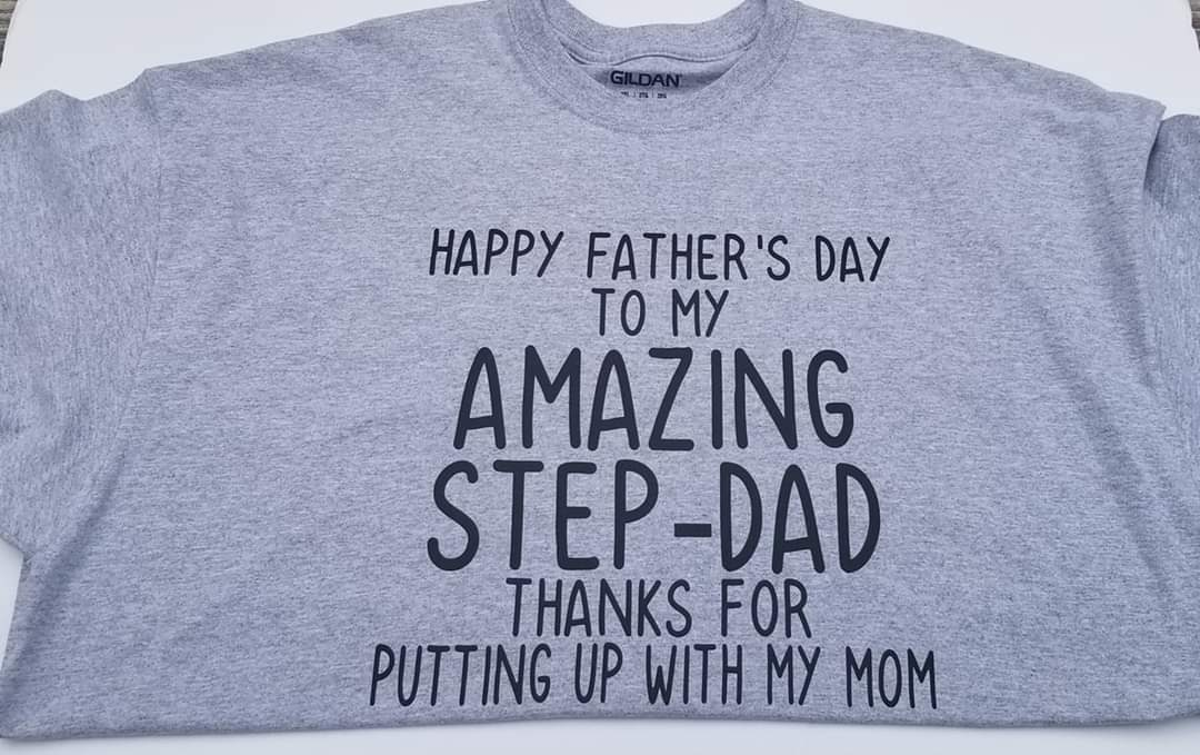 Fathers Day-Fathers Day Tee-Step Dad-Dad-Daddy-Daddy Day
