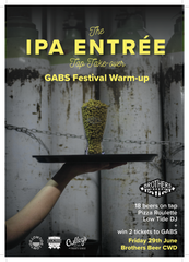 The IPA Entree - GABS (unofficial) festival warm up poster