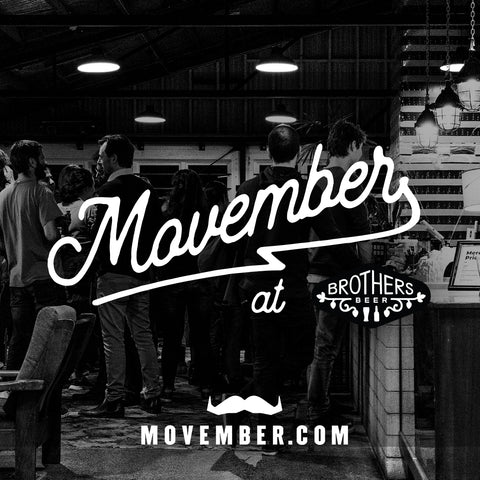 Movember at Brothers Beer poster
