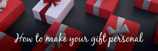 How to make your gift personal