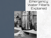 Emergency Water Filters Explained