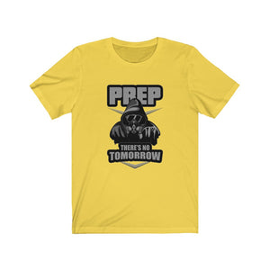 Prep There's No Tomorrow T-Shirt