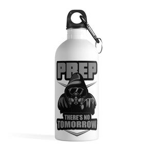 Prep There's No Tomorrow Water Bottle