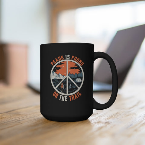 Image of Peace Is Found On The Trail Camping Mug