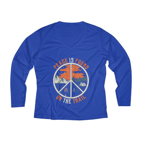 Peace Is Found On The Trail Long Sleeve Performance tee - Royal