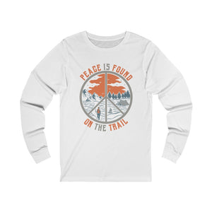 Peace Is Found On The Trail Long Sleeve Tee