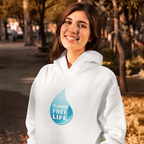 Image of Fluoride Free Life Hoodie