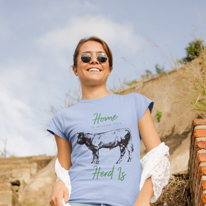 Home Is Where The Herd Is T-Shirt